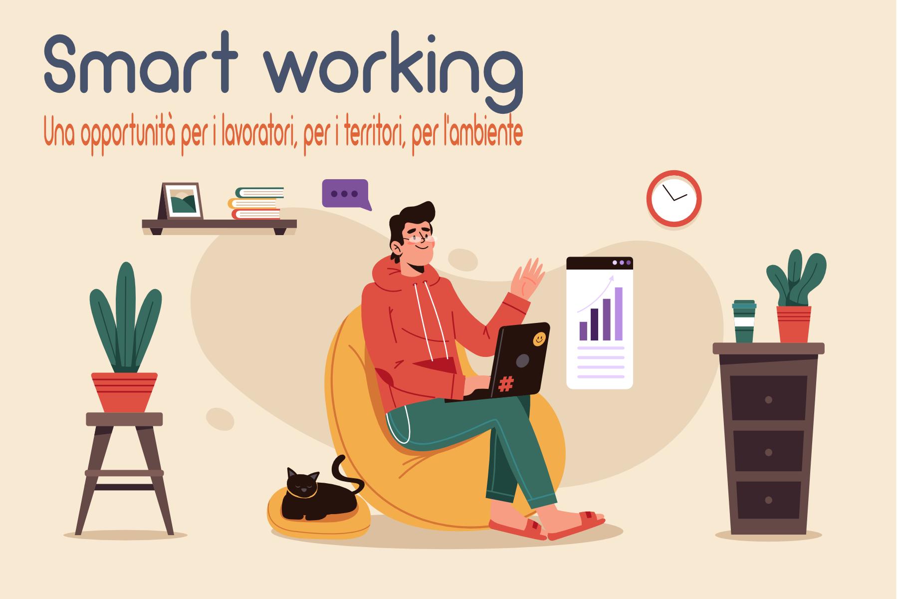 Smart working: una opportunità per i lavoratori, per il territorio, per l'ambiente